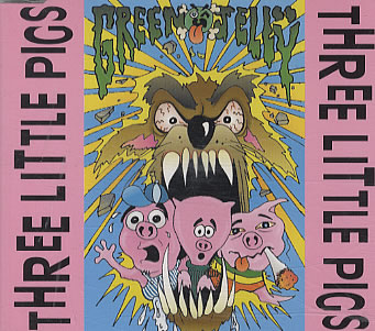 Green Jelly, Three Little Pigs