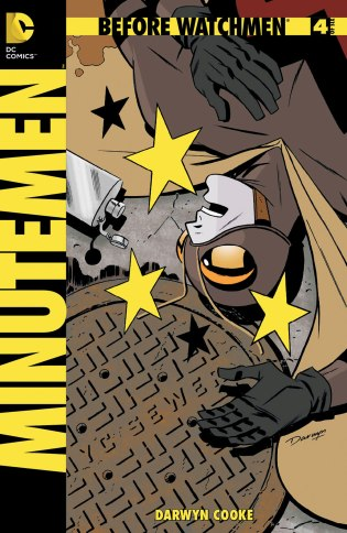 Before Watchmen: Minutemen #4 © DC Comics